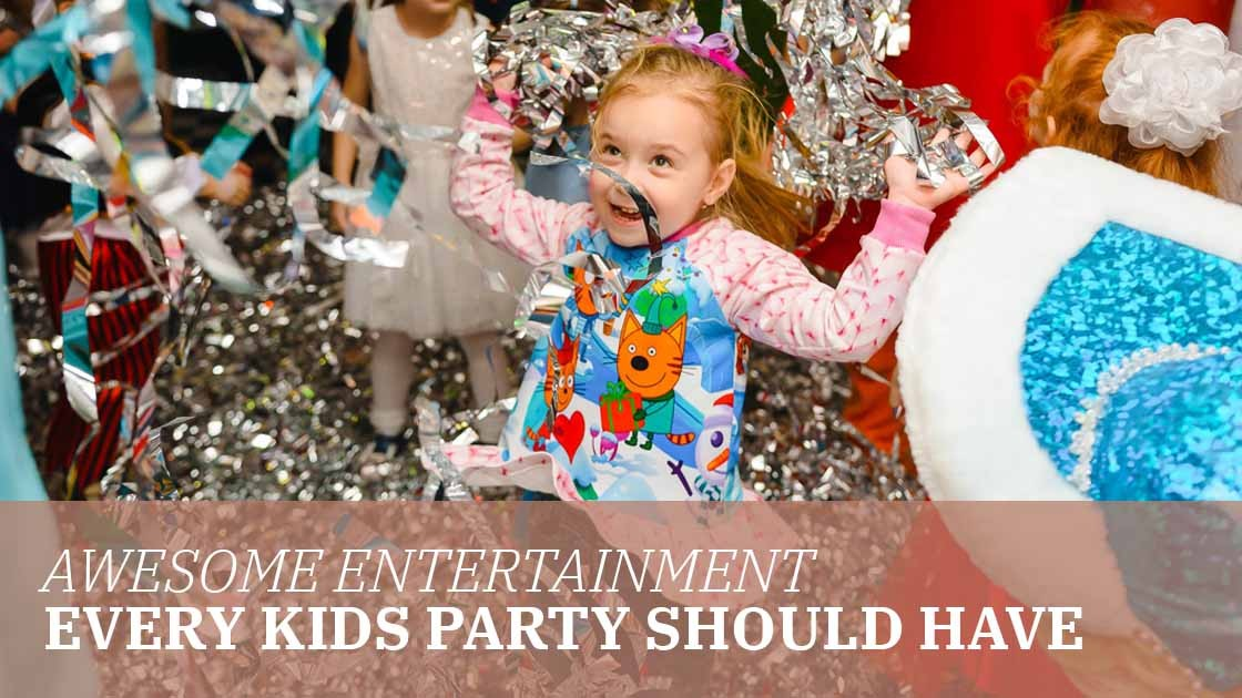 Awesome Entertainment Every Kids Party Should Have