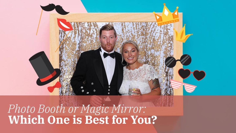 Photo Booth or Magic Mirror?