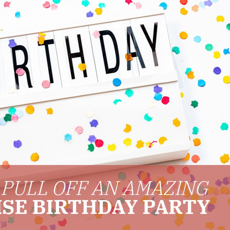 How to Pull Off an Amazing Surprise Birthday Party